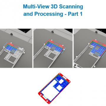 LMI - Multi-View 3D Scanning  and Processing - Part 1
